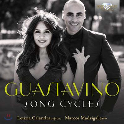 Letizia Calandra 카를로스 구아스타비노: 가곡 모음집 (Carlos Guastavino: Song Cycles)