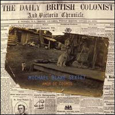 Michael Blake Sextet - Amor de Cosmos (SACD Hybrid)