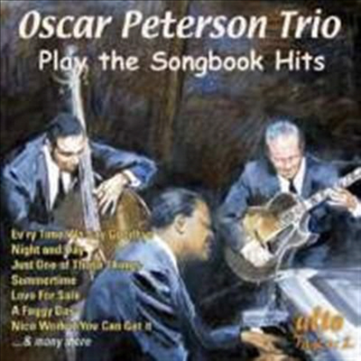 Oscar Peterson Trio - Play The Songbook Hits
