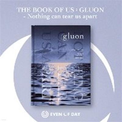 [미개봉] 데이식스 유닛 (Even of Day) / The Book Of Us : Gluon - Nothing Can Tear Us Apart (1st Mini Album)