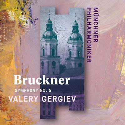 Valery Gergiev 브루크너: 교향곡 5번 (Bruckner: Symphony WAB105)