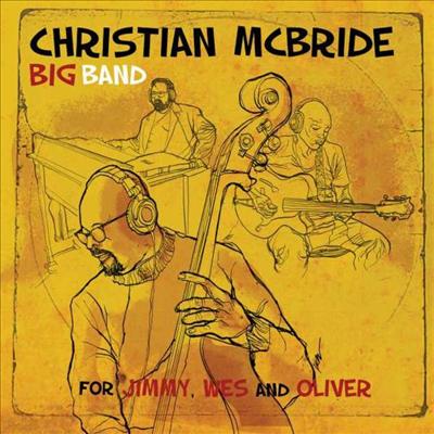 Christian Mcbride - For Jimmy Wes & Oliver (Digipack)(CD)