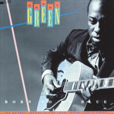 Grant Green - Born To Be Blue (Ltd. Ed)(Remastered)(180G)(LP)