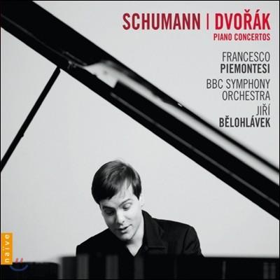 슈만 / 드보르작 : 피아노 협주곡 - 피에몬테지