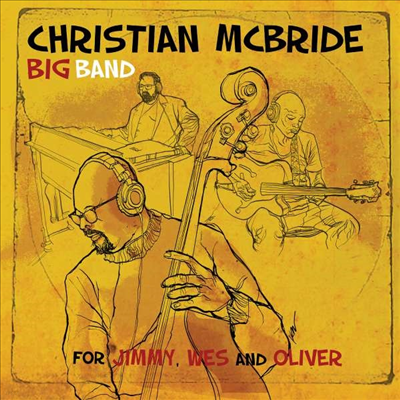 Christian Mcbride Band - For Jimmy, Wes And Oliver (Gatefold)(180G)(2LP)