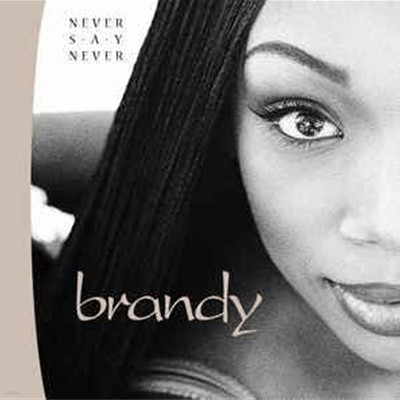 [수입] Brandy - Never Say Never