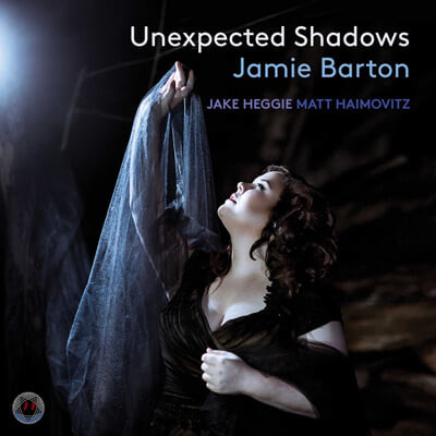 Jamie Barton 제이크 헤기: 가곡집 '예상치 못한 그림자' (Jake Heggie: Unexpected Shadows)
