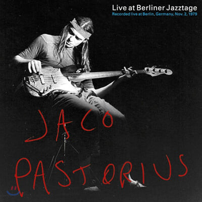 Jaco Pastorius (자코 패스토리우스) - Live at Berliner Jazztage