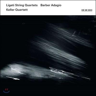Keller Quartett 리게티: 현악 사중주 1, 2번 / 바버: 몰토 아다지오 (Ligeti: String Quartets / Barber: Adagio) 켈러 사중주단