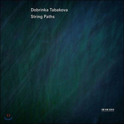 Lithuanian Chamber Orchestra 도브린카 타바코바 작품집 (Dobrinka Tabakova: String Paths)