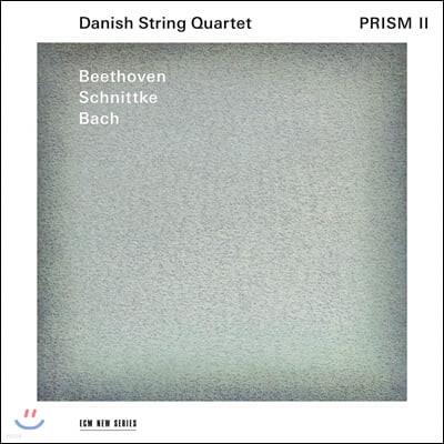 Danish String Quartet 바흐: 푸가 b단조 / 슈니트케: 현악사중주 3번 / 베토벤: 현악사중주 13번 (Prism II - Beethoven / Schnittke / Bach)