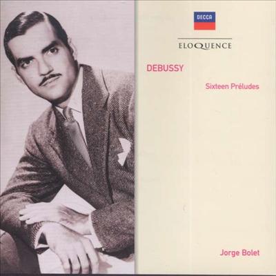 드뷔시: 16개의 전주곡 (Debussy: 16 Preludes)(CD) - Jorge Bolet