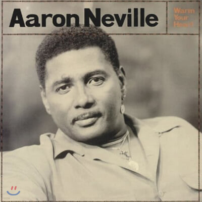 Aaron Neville (에런 네빌) - Warm Your Heart [LP]
