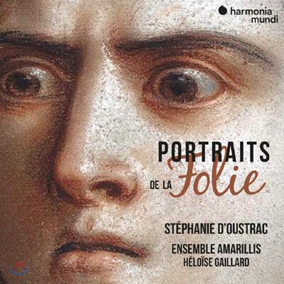 Stephanie d'Oustrac 스테파니 두스트라크 - 다양한 광기 (Portraits de La Folie)
