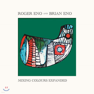 Roger Eno / Brian Eno (로저 이노, 브라이언 이노) - Mixing Colours Expanded