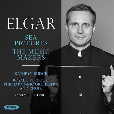 Kathryn Rudge 엘가: '바다 풍경', '뮤직 메이커스' (Elgar: Sea Pictures & The Music Makers)