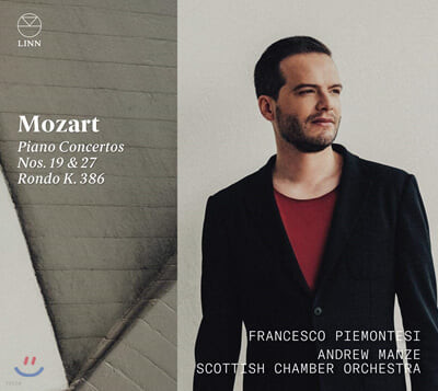 Francesco Piemontesi 모차르트: 피아노 협주곡 19번 & 27번 (Mozart: Piano Concertos No.19, K459 & No.27, K595 & Rondo for Piano and Orchestra, K386)