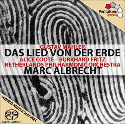Marc Albrecht 말러: 대지의 노래 - 앨리스 쿠트, 알브레히트