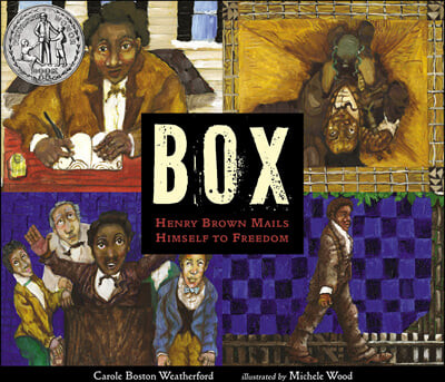 BOX: Henry Brown Mails Himself to Freedom : 2021년 뉴베리 아너 상 수상작