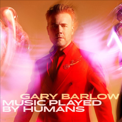 Gary Barlow - Music Played By Humans (CD)