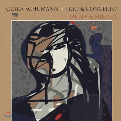 Ragna Schirmer 클라라 슈만: 피아노 협주곡, 트리오 (Clara Schumann: Piano Concerto Op.7, Trio Op.17) [LP]