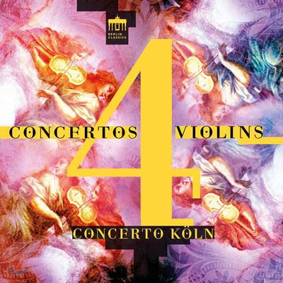 Concerto Koln 비발디 / 발렌티니 / 로카텔리: 4대의 바이올린을 위한 협주곡 (Vivaldi / ValenTini / Locatelli: Concertos for 4 Violins)