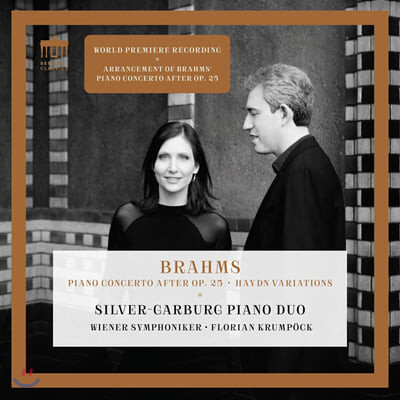 Silver-Garburg Piano Duo 브람스: 2대의 피아노 협주곡 [피아노 4중주 1번 편곡 버전], 하이든 변주곡 (Brahms: Piano Concerto after Op. 25, Haydn Variations)