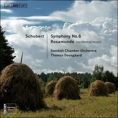 Thomas Dausgaard 슈베르트: 교향곡 6번, 로자문데 (Schubert: Symphony D589, Rosamunde)