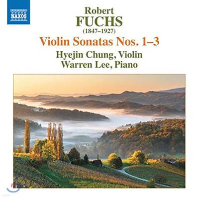 정혜진 - 로베르트 푹스: 바이올린 소나타 1-3번 (Robert Fuchs: Violin Sonatas)
