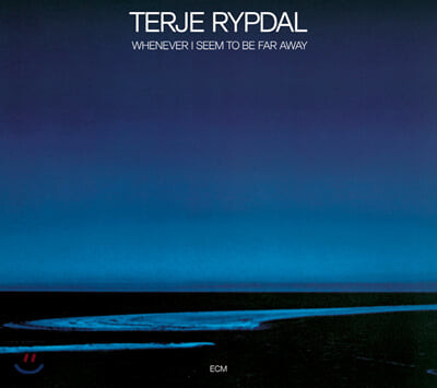 Terje Rypdal (테르예 립달) - 3집 Whenever I Seem To Be Far Away