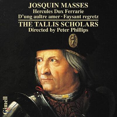 Tallis Scholars 조스캥 데 프레: 미사 '헤르쿨레스 둑스 페라리에' 외 (Josquin des Despres: Masses)