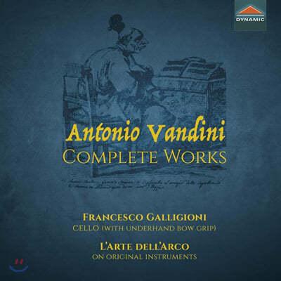 Francesco Galligoni 안토니오 반디니: 첼로를 위한 작품 전곡집 (Antonio Vandini: Complete Works)