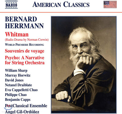 Angel Gil-Ordonez 허먼: 드라마 음악과 실내악 작품 (Bernard Herrmann : Whitman, Souvenirs de voyage , Psycho - A Narrative for String Orchestra)