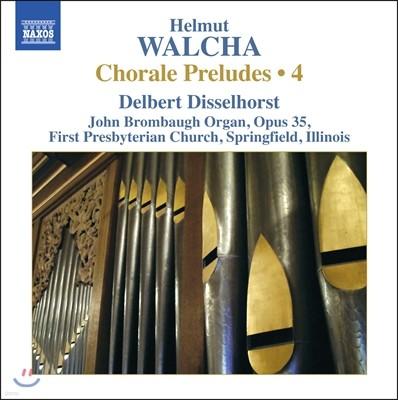 Delbert Disselhorst 헬무트 발햐: 오르간을 위한 코랄 전주곡 [코랄 프렐류드] 4집 - 델베르트 디셀호스트 (Helmut Walcha: Chorale Preludes Vol.4)