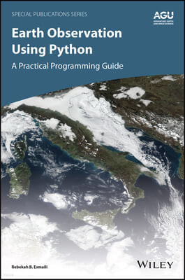 Earth Observation Using Python: A Practical Programming Guide