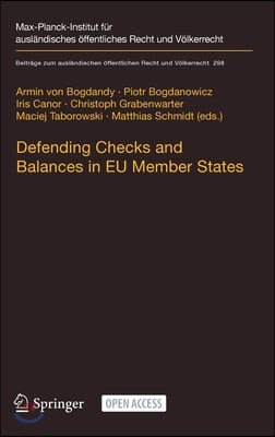 Defending Checks and Balances in Eu Member States: Taking Stock of Europe's Actions