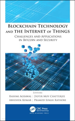 Blockchain Technology and the Internet of Things: Challenges and Applications in Bitcoin and Security