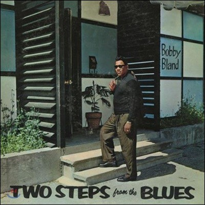 Bobby Bland (바비 블랜드) - Two Steps From The Blues [LP]