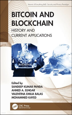 Bitcoin and Blockchain: History and Current Applications