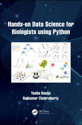Hands on Data Science for Biologists Using Python