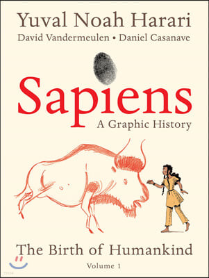 Sapiens Graphic Novel : Volume 1