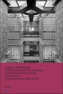 Hermann Hertzberger: Structuralism