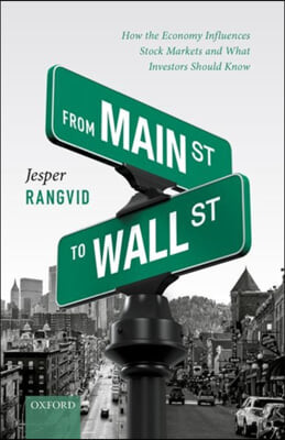From Main Street to Wall Street: How the Economy Influences Stock Markets and What Investors Should Know