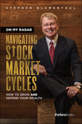 On My Radar: Navigating Stock Market Cycles