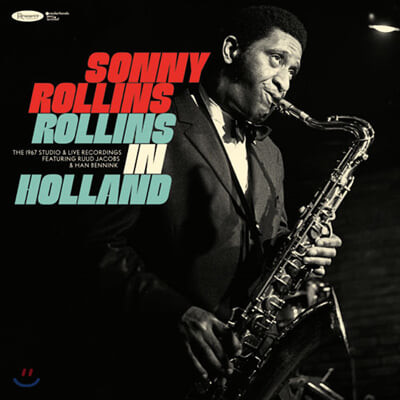 Sony Rollins (소니 롤린스) - Rollins in Holland: THE 1967 Studio & Live Recordings [3LP]