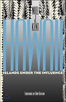 Hawaii Islands Under the Influence