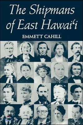 The Shipmans of East Hawaii