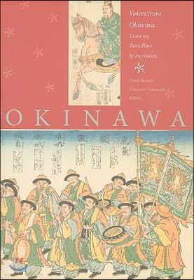 Voices from Okinawa: Featuring Three Plays by Jon Shirota