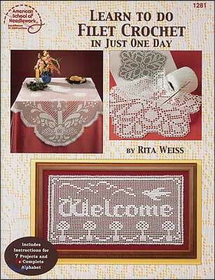 Learn to Do Filet Crochet in Just One Day