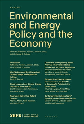Environmental and Energy Policy and the Economy, Volume 2: Volume 2